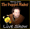 Marcus Clarke is the Puppet Makeer Stand Up Show